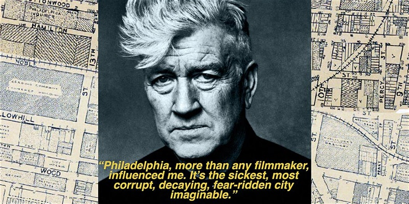 """""""Philadelphia, more than any filmmaker, influenced me. It's the sickest, most corrupt, decaying, fear-ridden city imaginable."""""""